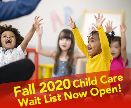 Fall 2020 Child Care Wait List Now Open