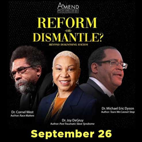 Reform or Dismantle