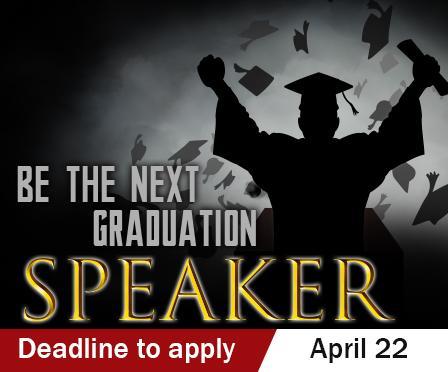 Be the next graduation speaker