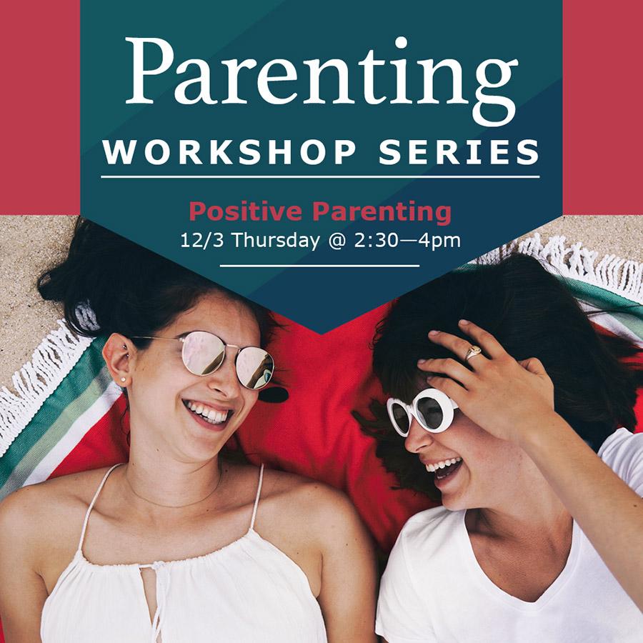Positive Parenting Workshop