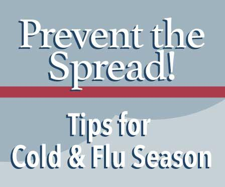 Prevent the spread tips for the cold and flu season