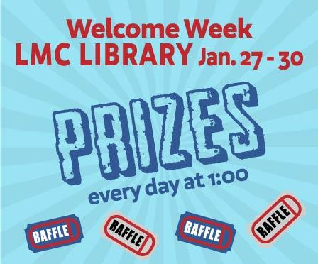Welcome Week in the library Jan 27 - 30
