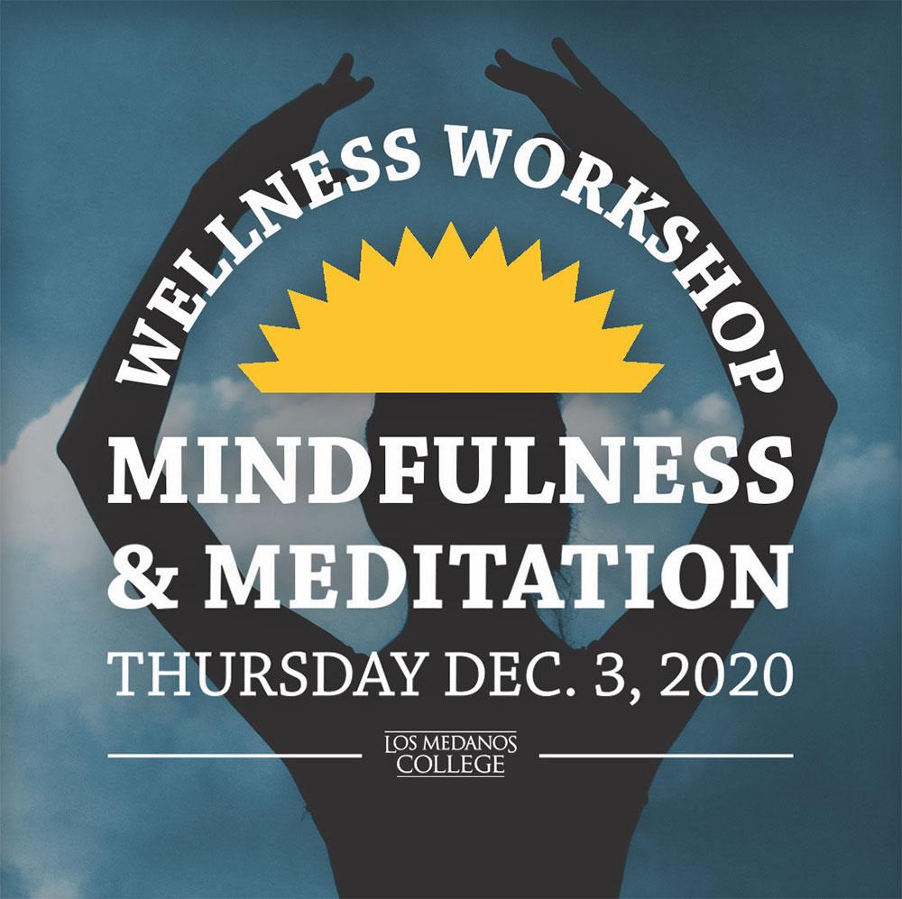 Mindfulness meditation workshop Dec 3