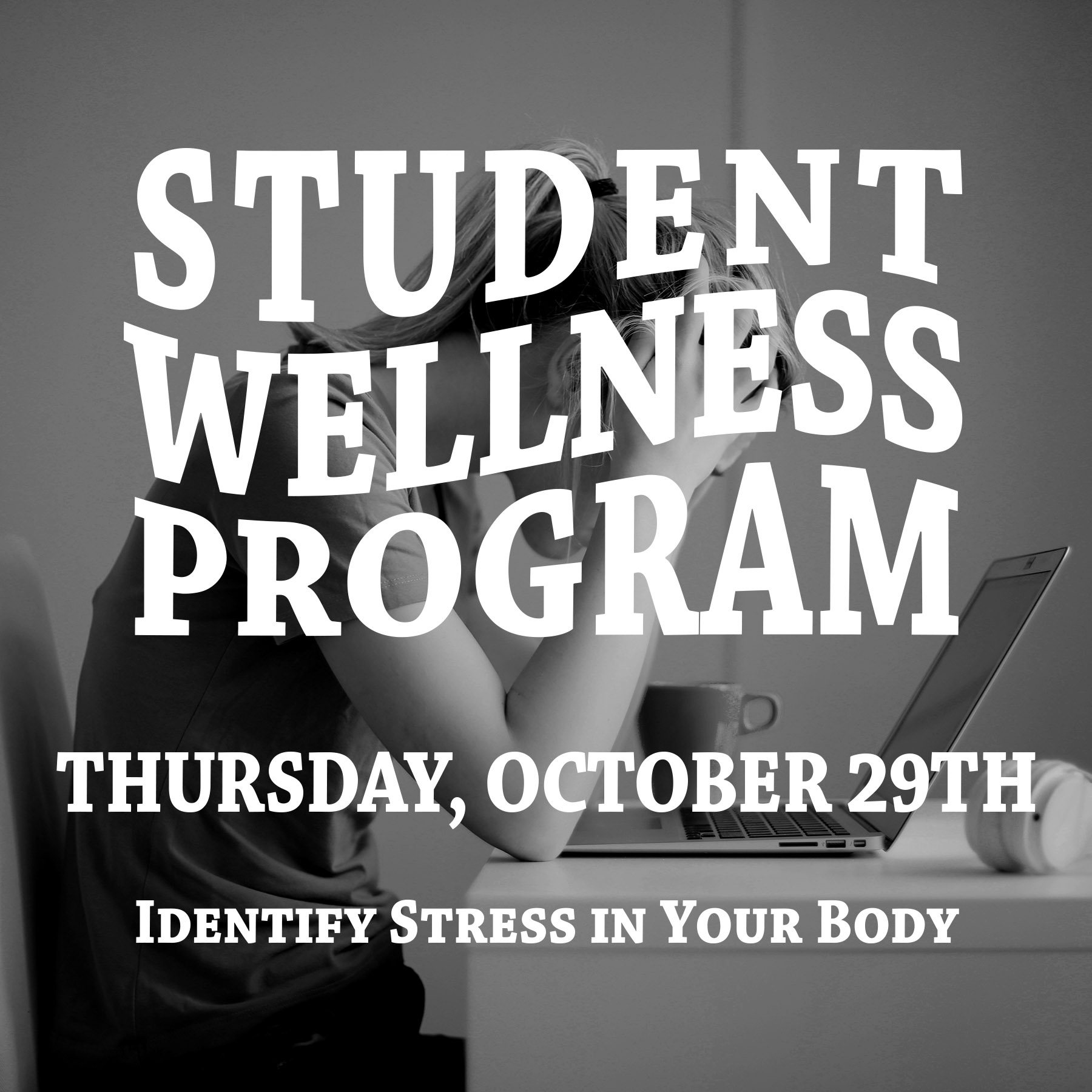 Identify Stress in your body workshop October 29th
