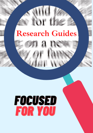Research Guides:Focused for you