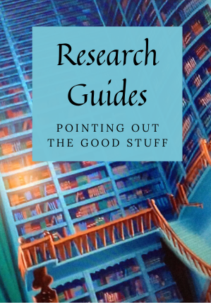 Research Guides: Pointing out the Good Stuff
