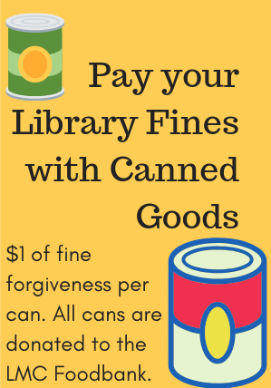 Pay your Library Fines with Canned Goods.