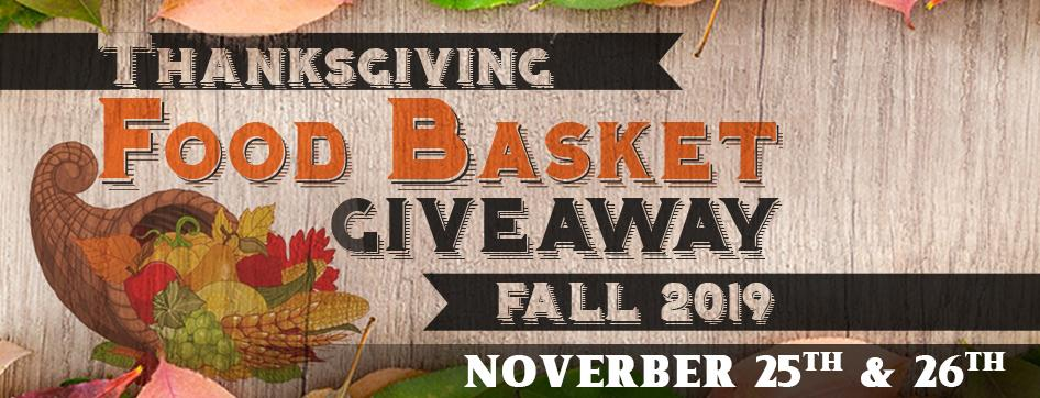Thankgiving Food Basket Giveaway Fall 2019, Sunrise Gathering Fall 2019, Monday and Tuesday, Nov 25th and 26th, Student life.