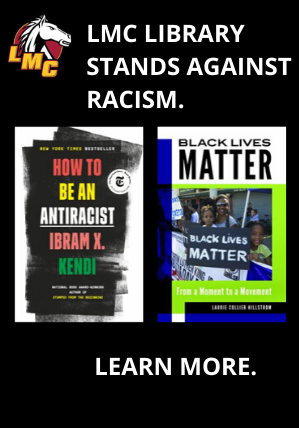 LMC Library stands against racism.