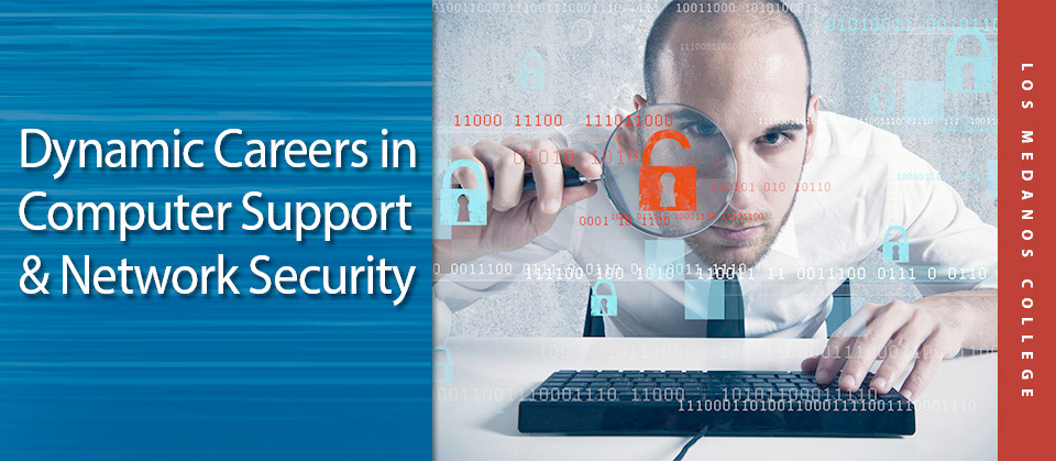 Dynamic Careers in Commputer Support & Network Security