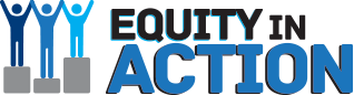 Equity in action, this page has resources for students, immigration, district advocacy and Equity focused events.